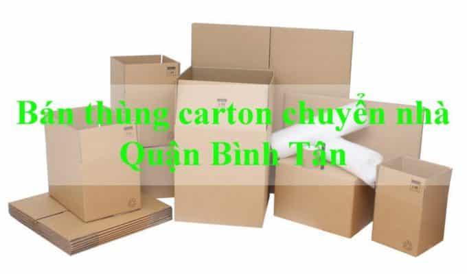 Đơn vị bán thùng carton chuyển nhà Quận Bình Tân