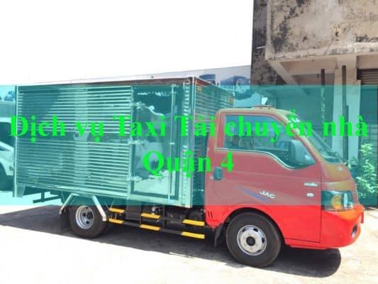 Dịch vụ Taxi tải chuyển nhà Quận 4 chuyên nghiệp